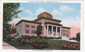 Exterior, County Court House, Marquette, Michigan, 30-40s