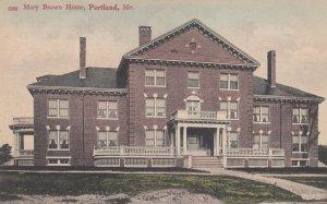 PORTLAND , Maine , 00-10s ; Mary Brown Home