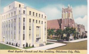 First Baptist Church and New Building Oklahoma City Oklahoma
