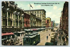 Los Angeles CA~Broadway North @ Fifth~5&10c Store~West 11th Street Trolley~c1910