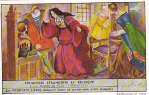 Liebig Trade Card S1518 Foreign Princesses In Belgium No 3 Jeanne la Folle 14...