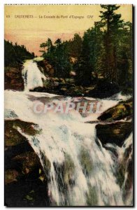 Cauterets Old Postcard The cascade of bridge & # 39ESpagne