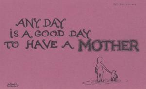 I Love My Mum Mother Everyday Is Great With My Parents Motto Proverb Postcard