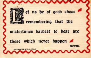Words of Wit and Wisdom: Let us be of good cheer…