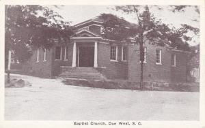 DUE WEST, South Carolina, 1910s-30s; Baptist Church