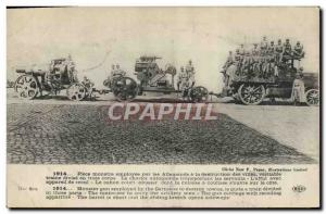 Postcard Old Army Piece monster employed by the Germans to the destruction of...