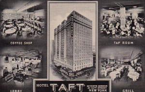 Hotel Taft Seventh Avenue At 50th Street New York City New York