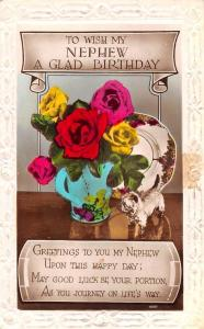 Embossed: To Wish my Nephew a Glad Birthday! Roses Vase, Real Photo