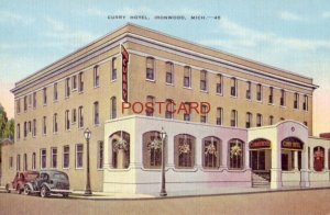 CURRY HOTEL, IRONWOOD, MICH.