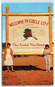 Circle City Yukon-Koyukuk Circle Alaska Town Sign Vintage Postcard E10