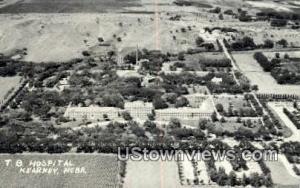 Real Photo - TB Hospital Kearney NE Unused
