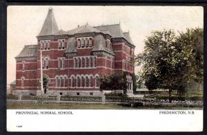 Provincial Normal School,Fredericton,New Brunswick,Canada