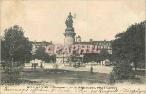 Old Postcard Lyon monument of the republic place carnot