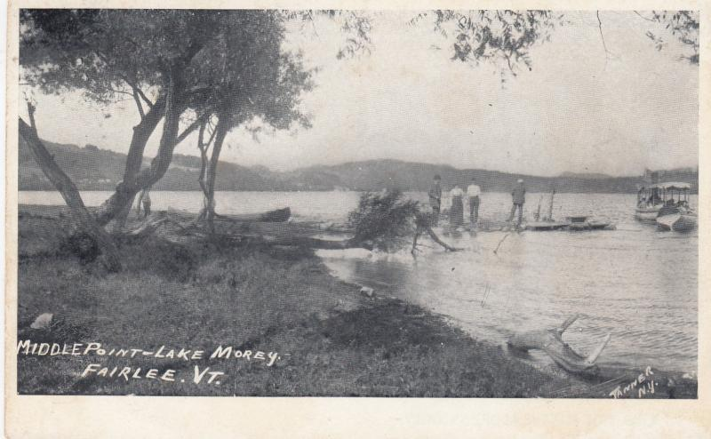 FAIRLEE , Vermont , 1901-07 ; Middle Point , Lake Morey