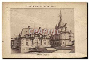 Postcard Old Castles of Chantilly Oise France