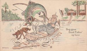 Humour Large Fish Jumping Dog Gone Good Fishin' Up Here 1927