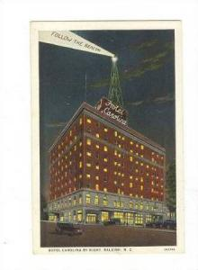 Hotel Carolina by Night, Follow the Beacon, Raleigh, North Carolina, 00-10