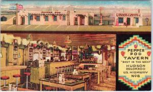 HUDSON, CO Colorado   PEPPER POD TAVERN  c1940s Roadside Linen  Postcard