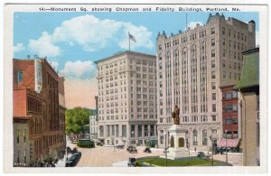 Portland, Me, Monument Sq. showing Chapman and Fidelity Buildings