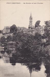 PONT CHATEAU, France, 1900-1910's; Sa Riviere Et Son Clocher