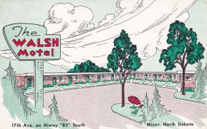 MINOT, North Dakota; The Walsh Motel, 17th Ave. on Hiway 83 South, 40-60s