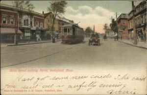 `Wakefield MA Main St. Trolley & Early Car c1905 Postcard
