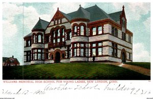 Connecticut  New London , Williams Memorial High School for Young Ladies