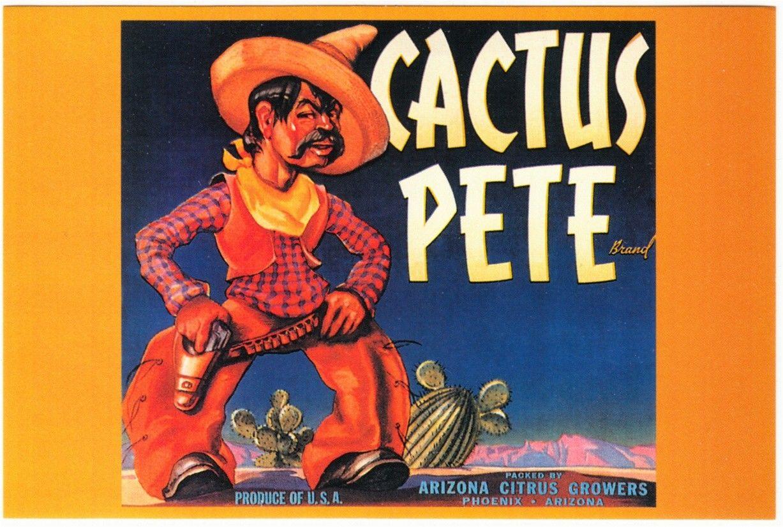 Postcard of Cactus Pete Arizona Citrus Growers Fruit Label