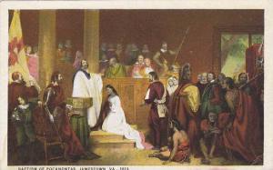 Baptism of Pocahonta, Jamestown,  Virginia, 00-10s