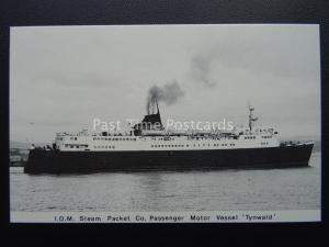 Isle of Man Shipping MV TYNWALD Steam Packet Co. c1980's Postcard by Mannin