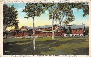 Lucerne Maine~Log Lodge~Another Place to Stop~1929 Postcard