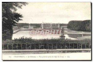 Old Postcard Chantilly Chateau General view taken of Saut du Loup