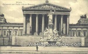 Wien, Vienna Austria, Österreich Parlament mit Pallas Thene Brunnen  Parlame...