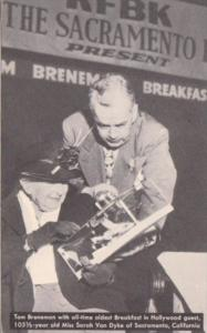 Tom Brennan Sarah Van Dyke 105 1/2 Years Old  Brennan's Breakfast In Hollywoo...