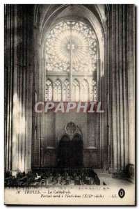 Troyes Old Postcard The Cathedral North Portal has the & # 39interieur
