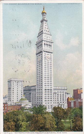 Metropolitan Life Insurance Building New York City 1910