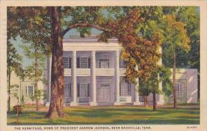 Tennessee Nashville The Hermitage Home Of President Andrew Jackson 1941