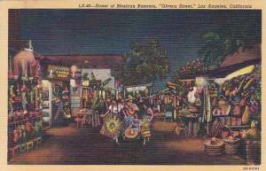 California Los Angeles Olvera Street Street Of Mexican Bazaars At Night Curteich