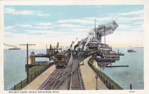 Railway Ferry Docks, MACKINAW, Michigan, 1910s