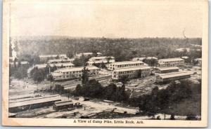 1910s Little Rock, Arkansas Postcard A View of CAMP PIKE U.S. Army WWI Unused