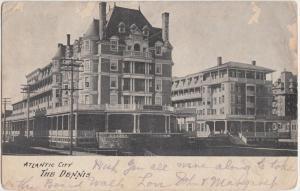 New Jersey NJ Postcard 1908 ATLANTIC CITY The Dennis Hotel