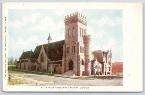 Denver Colorado~St Mark's Episcopal Church~Souvenir Publ & Mercantile Co~c1905
