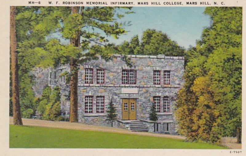 North Carolina Mars Hill W F Robinson Memorial Infirmary Mars Hill College