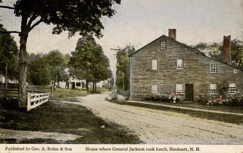 NH - Hooksett. House on Main Street where General Jackson took Lunch. Across ...