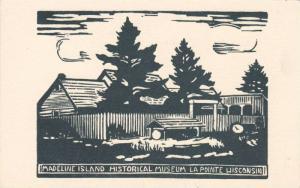 Madeline Island Historical Museum La Pointe, Wisconsin, 1900-1910s