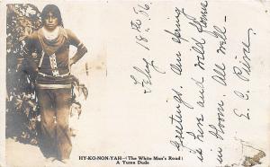HY-KO-NON-YAH A Yuma Dude The White Man's Road Indian 1906 RPPC Postcard