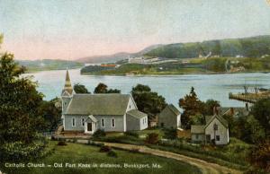 ME - Bucksport. Catholic Church, Fort Knox in the Distance