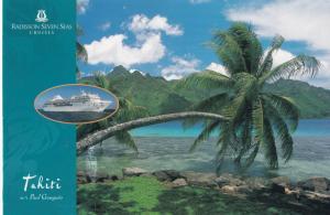 RADISON Seven Seas Cruises , Tahiti , 1999