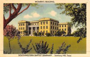 Seminary Hill Texas Southwestern Baptist Womens Bldg Antique Postcard K46824
