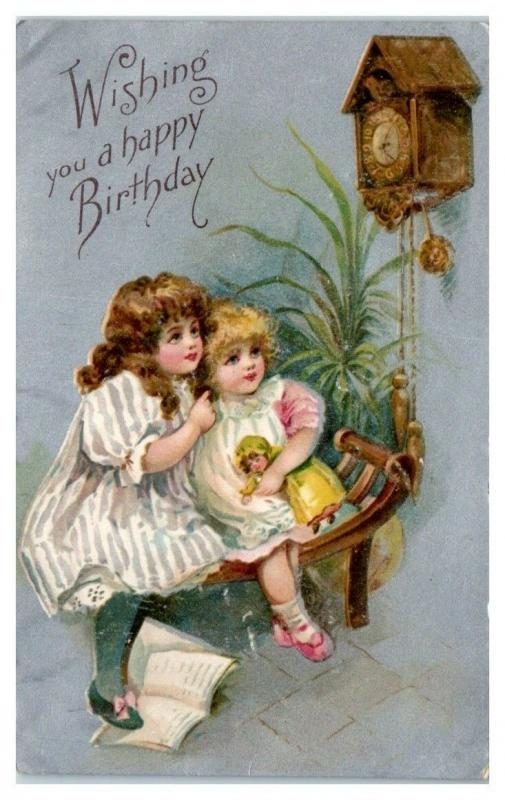 Wishing You a Happy Birthday, Two Sisters Doll Cuckoo Clock Postcard